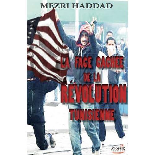 La face cachée de la révolution tunisienne : Islamisme et Occident, une alliance à haut risque