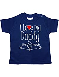 IiE, I Love my Daddy this much, Novelty Baby Girl T-shirt