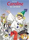 Caroline, Tome 10 - Caroline au carnaval