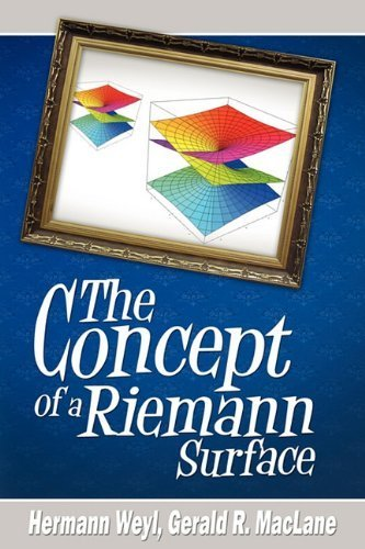 The Concept of a Riemann Surface by Hermann Weyl (2010-02-02)