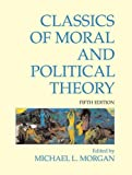Classics of Moral and Political Theory (2011-09-15)