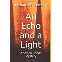 An Echo and a Light: A Sefton Ponds Mystery