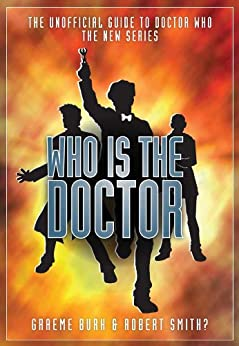 Who Is The Doctor by [Burk, Graeme]