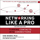 It's easy to feel like networking is a waste of time, energy, or money - but that just means you're doing it wrong. In this new edition of Networking Like a Pro, networking experts Dr. Ivan Misner and Brian Hilliard reveal key networking techniques t...