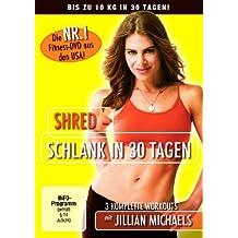 Jillian Michaels - Shred: Schlank in 30 Tagen