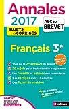 Annales ABC du BREVET 2017 Français 3e