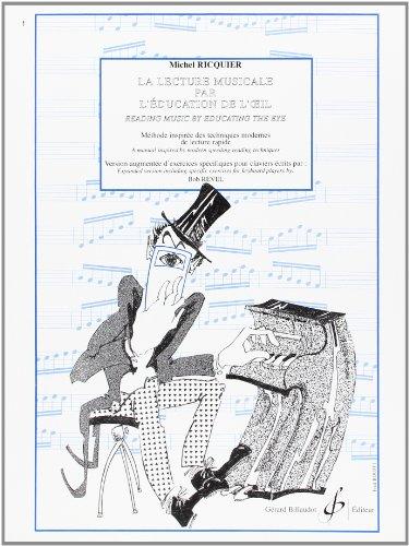 La Lecture Musicale par l'Education de l'Oeil - Version Clavier par Ricquier Michel