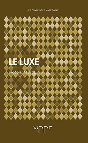 Le luxe par From UPPR Editions