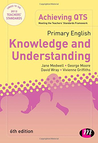 Primary English: Knowledge and Understanding, 6th Edition (Achieving QTS Series)