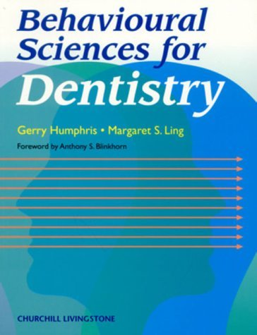 eBooks For Android Behavioural Sciences for Dentistry, 1e (Dental): Written by Gerry Humphris, 2000 Edition, Publisher: Churchill Livingstone [Paperback] PDB
