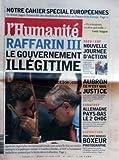 Telecharger Livres HUMANITE No 18622 du 29 06 2004 EDF ENCORE UNE LOI MINORITAIRE PAUL BREMER QUITTE L IRAK TRANSFERT A LA SAUVETTE LES AGORAS DU CENTENAIRE DE L HUMANITE QUELLE VILLE POUR LE 21EME SIECLE SECU LA SALE BESOGNE CONTINUE FESTIVALS MONTPELLIER DANSE SANS OUBLIER LIVRE CLASSES SOCIALES LE RETOUR PAUL BOUFFARTIQUE POLAR L ESCALIER ROUGE DE ALAIN BELLET (PDF,EPUB,MOBI) gratuits en Francaise