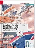 Englisch für die Neue Reife- und Diplomprüfung - Forms and Structures 7/8 AHS, I-III HAK/HTL/HLW/HLM/HLK/HLT