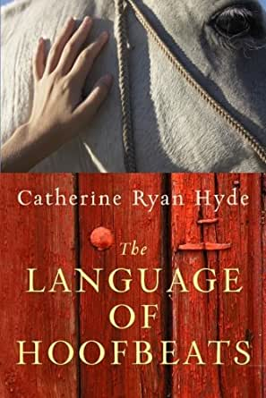 301fb42a697a02 The Language of Hoofbeats (English Edition) eBook: Catherine Ryan ...