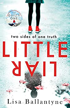 Little Liar: From No. 1 bestselling author of The Guilty One by [Ballantyne, Lisa]
