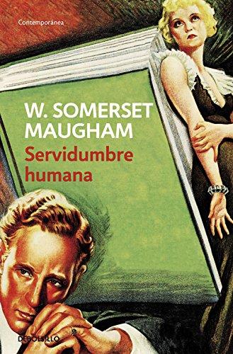 Servidumbre humana por W. Somerset Maugham