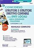 Concorso istruttore e istruttore direttivo contabile negli enti locali. Area economico finanziaria....