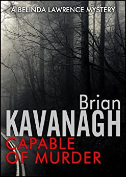 Capable of Murder (A Belinda Lawrence Mystery) by [Kavanagh, Brian]