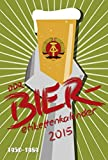 DDR Bieretikettenkalender 2015 Wandkalender: nostalgischer Kalender für Bieretikettensammler Sammlungskalender 2015 Ostalgie der jahre 1949 bis 1989