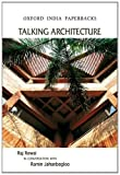 Talking Architecture: Raj Rewal in Conversation with Ramin Jahanbegloo