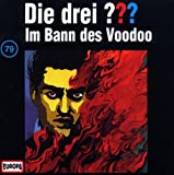 Die drei Fragezeichen - Folge 79: Im Bann des Voodoo