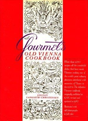 gourmets-old-vienna-cookbook-a-viennese-memoir-1982-01-01