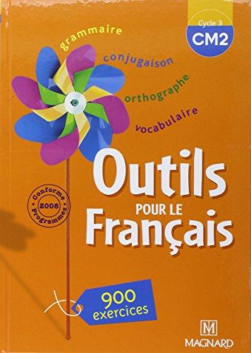 Outils pour le Français CM2 par Claire Barthomeuf