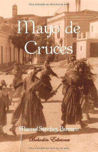 Mayo De Cruces (Narradores de nuestro tiempo)