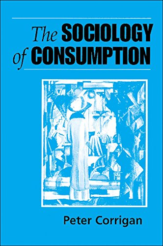 The Sociology of Consumption: An Introduction