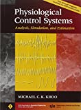 Physiological Control Systems: Analysis, Simulation, and Estimation