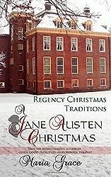 A Jane Austen Christmas: Regency Christmas Traditions: Volume 1 (A Jane Austen Regency Life) by Maria Grace (2014-11-12)