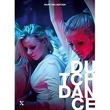 Dutch Dance (Dutch Edition)