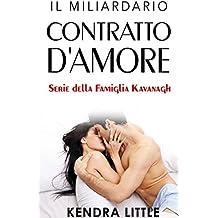 Il Miliardario: Contratto d'Amore (Italian Edition)