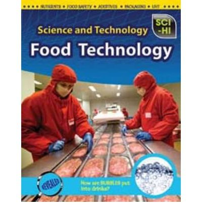Science and technology. Food technology