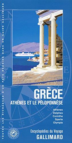 Grèce: Athènes et le Péloponnèse