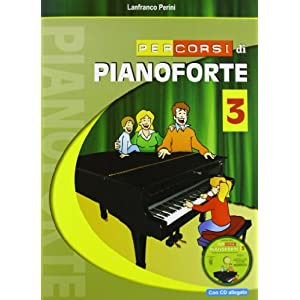 Percorsi di pianoforte. Con CD: 3