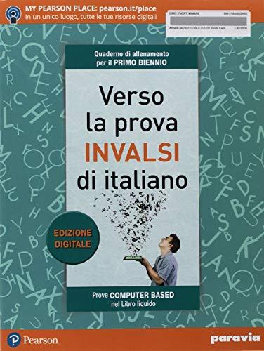 Verso la prova INVALSI di italiano. Per il biennio delle Scuole superiori
