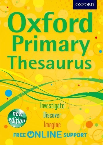 Oxford Primary Thesaurus by Oxford Dictionaries (2012) Hardcover