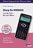 Sharp EL-W550XG von der Sek I bis zum Abitur