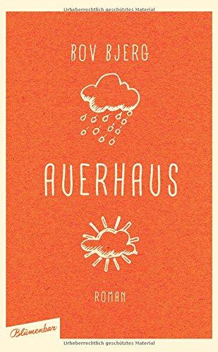 Buchseite und Rezensionen zu 'Auerhaus: Roman' von Bov Bjerg
