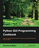 Best Professional Cookbooks - Python GUI Programming Cookbook Review