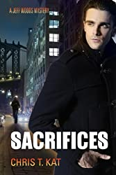 Sacrifices (Jeff Woods Mystery series Book 2) (English Edition)