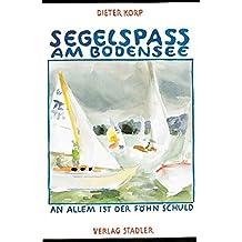 Segelspass am Bodensee: An allem ist der Föhn schuld