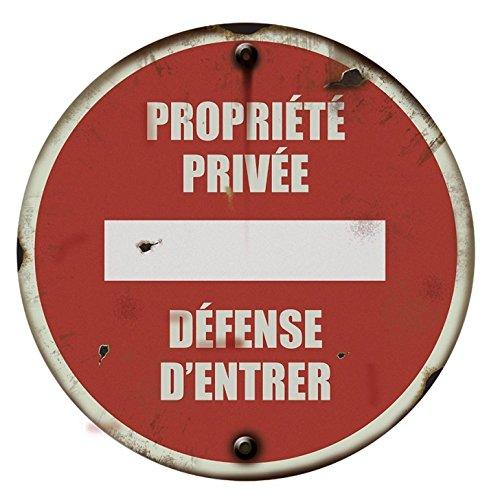PROPRIETE PRIVEE DEFENSE D'ENTRER - gamme Vintage -