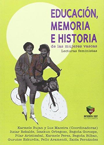 Educacion, Memoria e Historia de las mujeres vascas: Lecturas feministas