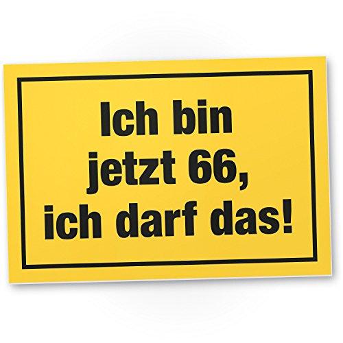 DankeDir! 66 Jahre - Ich darf Das, Kunststoff Schild - Geschenk 66. Geburtstag, Geschenkidee Geburtstagsgeschenk Sechsundsechzigsten, Geburtstagsdeko/Partydeko / Party Zubehör/Geburtstagskarte