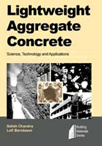 Lightweight Aggregate Concrete (Construction Materials Science and Technology Series)