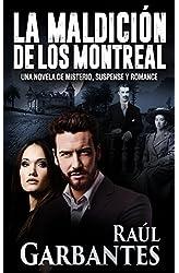 Descargar gratis La Maldición de los Montreal: Una novela de misterio, suspense y romance en .epub, .pdf o .mobi