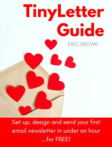 tinyletter-guide-set-up-design-and-send-your-first-email-newsletter-in-under-an-hour-for-free-englis