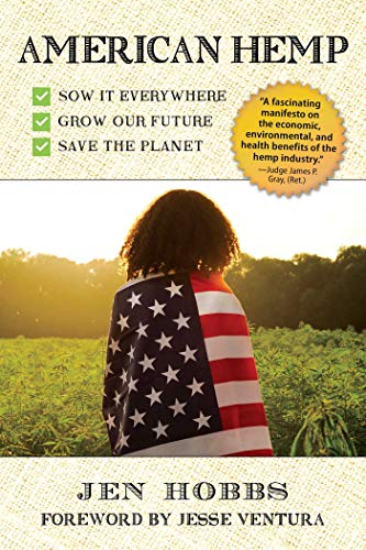 American Hemp: Sow It Everywhere, Grow Our Future, Save the Planet (English Edition)