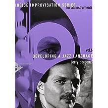 Developing A Jazz Language. Vol. 6: Melodie-Instrumente im Violinschlüssel. Lehrbuch mit CD